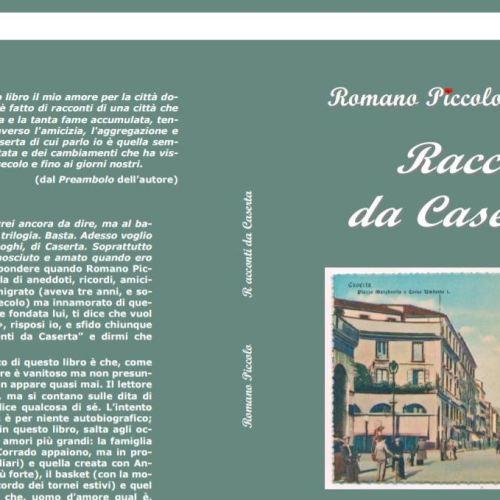 Una città da raccontare, la Caserta di Romano Piccolo
