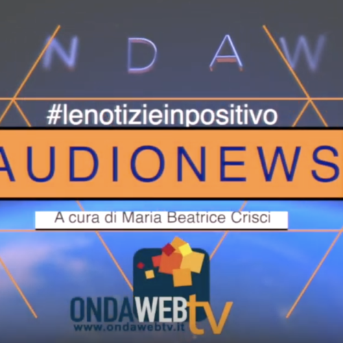 Audionews di Ondawebtv. 10 aprile