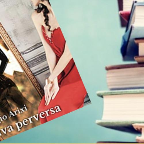"""Libri in Redazione: Biagio Arixi e la sua """"Diva perversa"""""""