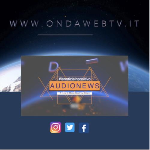 Audionews di Ondawebtv. 8 gennaio
