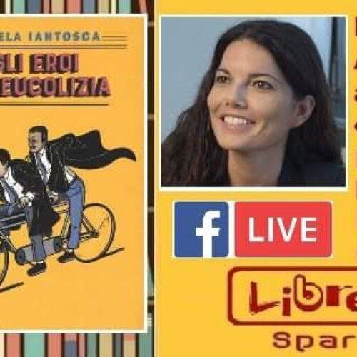 Spartaco è online, con Angela Iantosca «Gli eroi di Leucolizia»