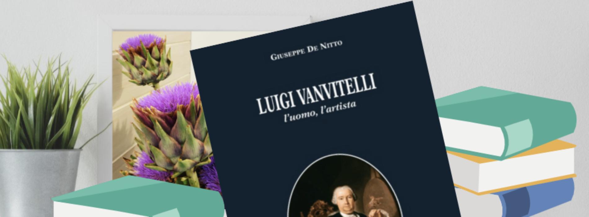 Vi racconto il vero Luigi Vanvitelli, parola di Giuseppe De Nitto