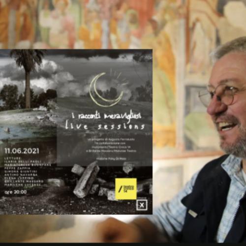 """""""I racconti meravigliosi"""", sarà live sessions al Teatro Civico 14"""